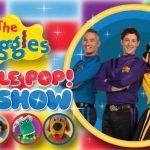 THE WIGGLES – WIGGLE POP! BIG SHOW TOUR